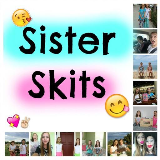 Sister Skits