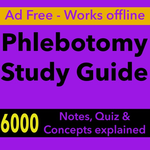 Phlebotomy Study Guide : 6000 Quiz, Concepts explained & Study Notes