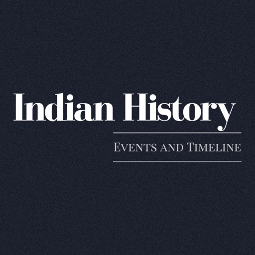 Indian History Events and Timeline