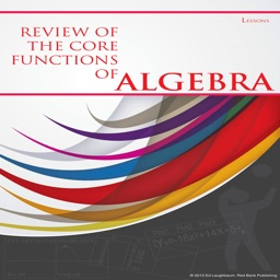 Summative Review of the Core Functions of Algebra