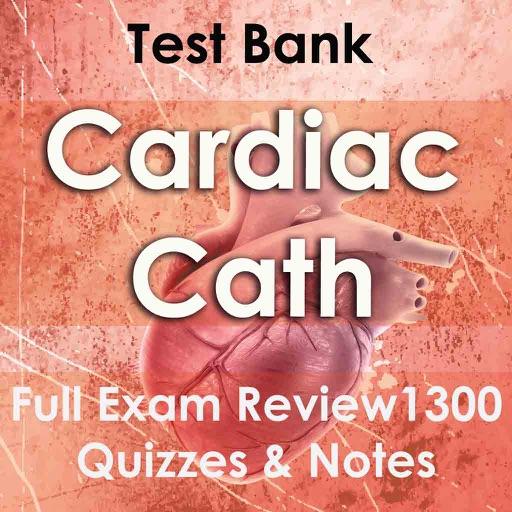 Cardiac Catheterization  Exam Review 1500 Flashcards Study Notes & Quiz