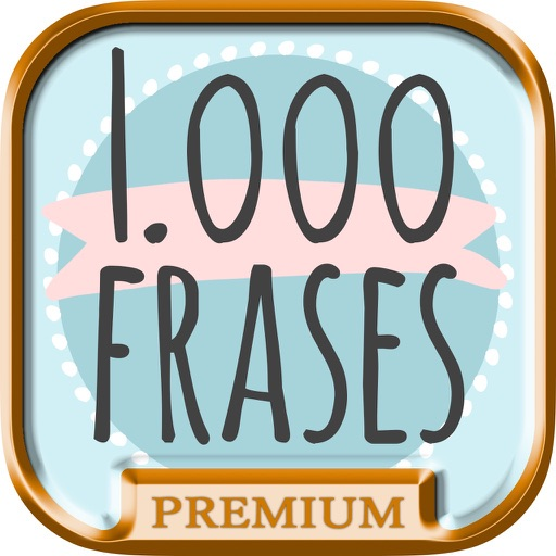 1000 Phrases, Messages & Sayings in Spanish – Pro