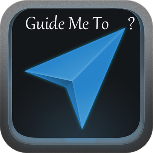 Guide Me To ?