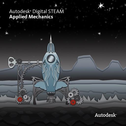 Autodesk Digital STEAM Applied Mechanics