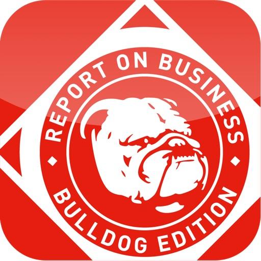 REPORT ON BUSINESS: BULLDOG EDITION