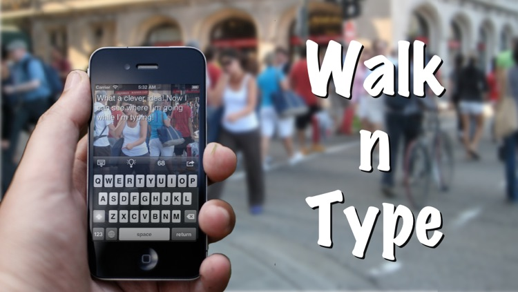 Walk n Type ~ camera and notepad at the same time