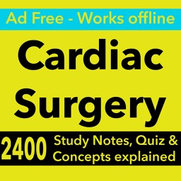 Cardiac Surgery Exam Review : 2400 Quiz & Study Notes