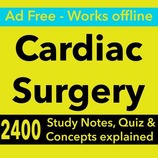 Cardiac Surgery Exam Review : 2400 Quiz & Study Notes