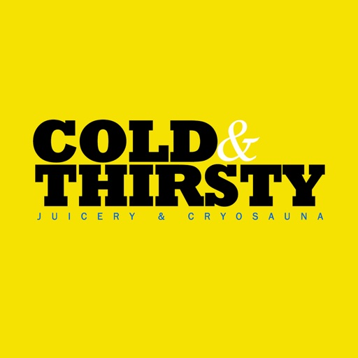 Cold & Thirsty