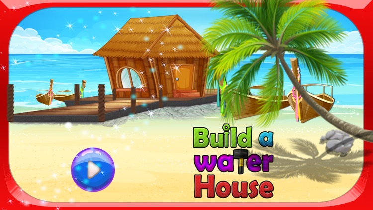 Build a Water House – Design & decorate dream home in this kid's game screenshot-0