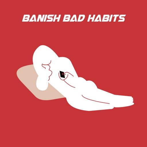 Banish Bad Habits App