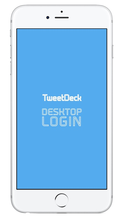 DESKTOP LOGIN for TweetDeck