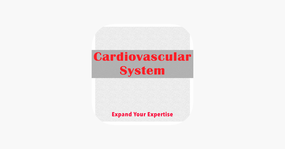 Cardiovascular System Exam Review & Test Bank App : 5600 Flashcards,  Concepts & Practice Quiz & Study Notes