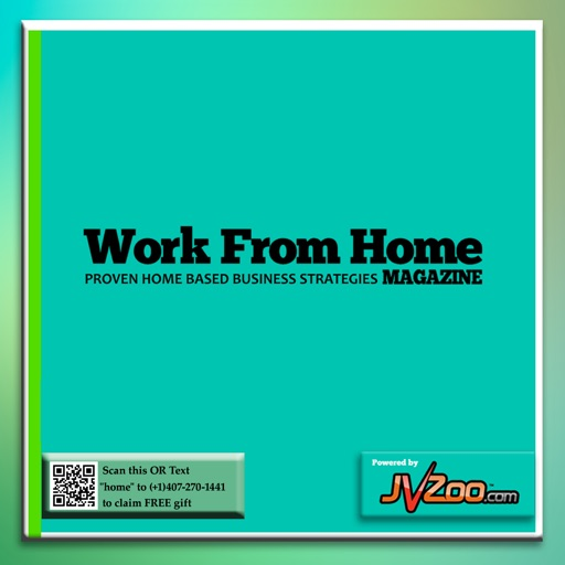 Work from Home Magazine – Startup The Home Business today and Make money