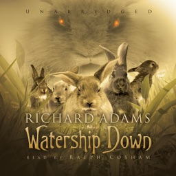 Watership Down (by Richard Adams) (UNABRIDGED AUDIOBOOK)