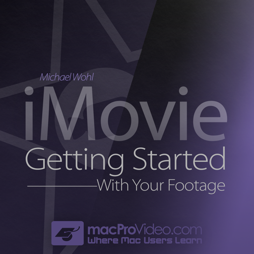 Course For iMovie 101 - Getting Started With Your Footage