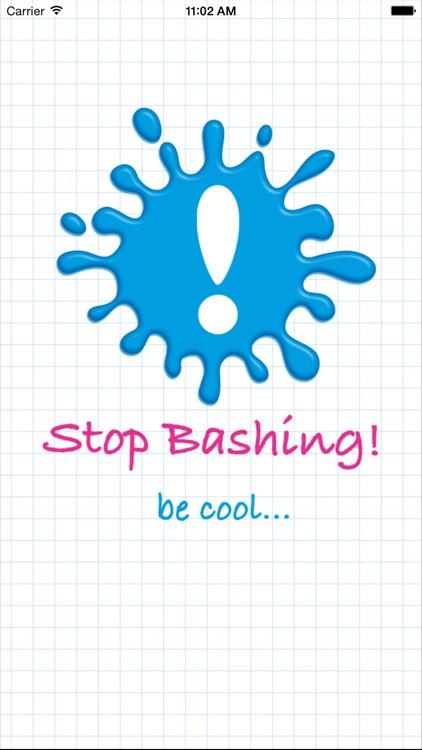 Stop Bashing!