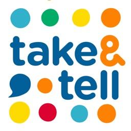 Take & Tell