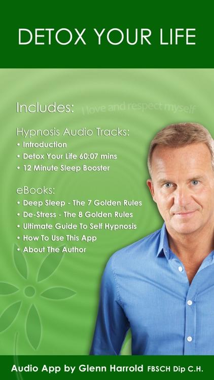 Detox Your Life by Glenn Harrold: A Self-Hypnosis Affirmation Meditation
