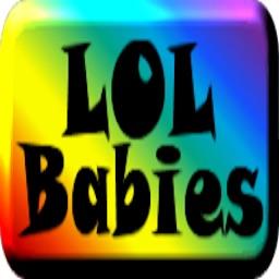 LOL Babies
