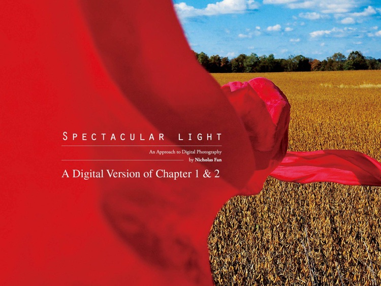 Spectacular light: Approach to Digital Photography via Nicholas Fan screenshot-3