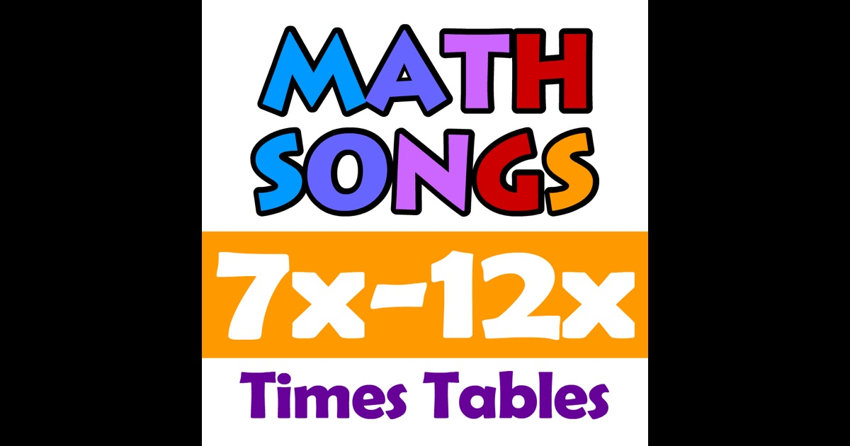 Math songs times tables 7x 12x on the app store for 12 times table song
