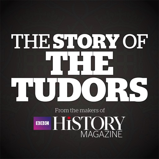 The Story of The Tudors – from the makers of BBC History Magazine icon