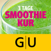 Smoothie-Kur - 3 Tage - Die besten Rezepte für ein Detox-Wochenende