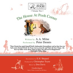 The House at Pooh Corner (by A. A. Milne) (UNABRIDGED AUDIOBOOK)