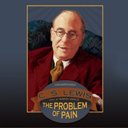 The Problem of Pain (by C. S. Lewis) (UNABRIDGED AUDIOBOOK)