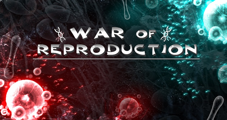 War of Reproduction