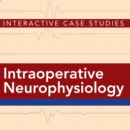 Intraoperative Neurophysiology: Interactive Case Studies by Alan D. Legatt, MD, PhD