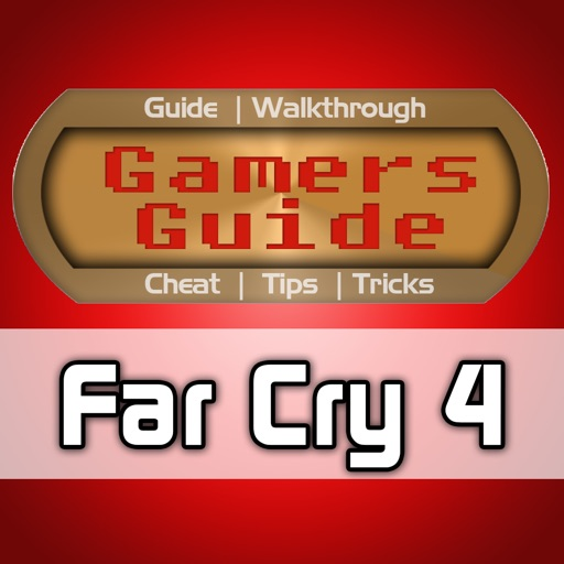Gamers Guide for Far Cry 4 - Tips - Tricks - Wiki