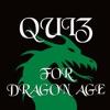 Quizes for Dragon Age Fandom - Trivia DA Game