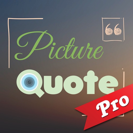 Picture Quotes Pro :- Add Text On Picture of Love, Friendship, Motivational and more