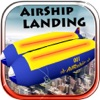 Airship Landing - Free Air plane Simulator Game - iPhoneアプリ
