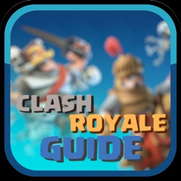 Guide for Clash Royale - Deck Builder, Strategy and Tips