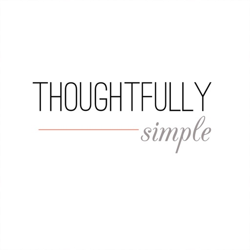 Thoughtfully Simple