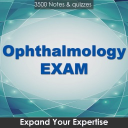 Ophthalmology Exam Review : 3500 Quiz & Study Notes