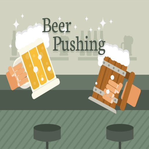 Beer Pushing