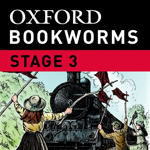 The Railway Children: Oxford Bookworms Stage 3 Reader (for iPhone)