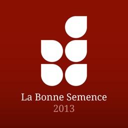 La Bonne Semence 2013