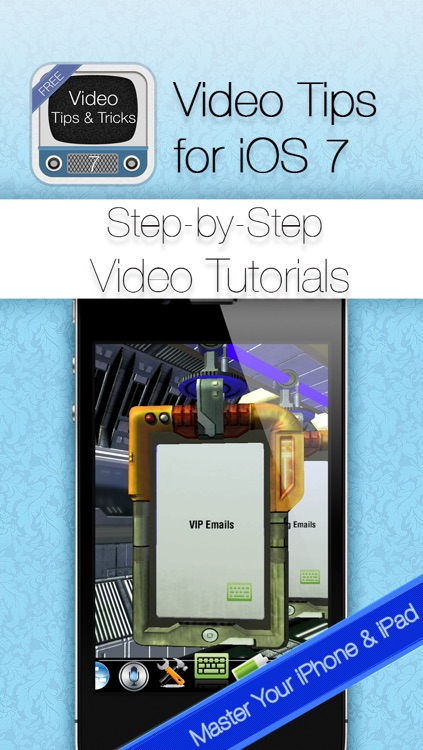 Tips & Tricks for iOS 7 & iPhone: Video Secrets Free