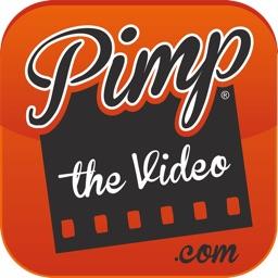 PimpTheVideo