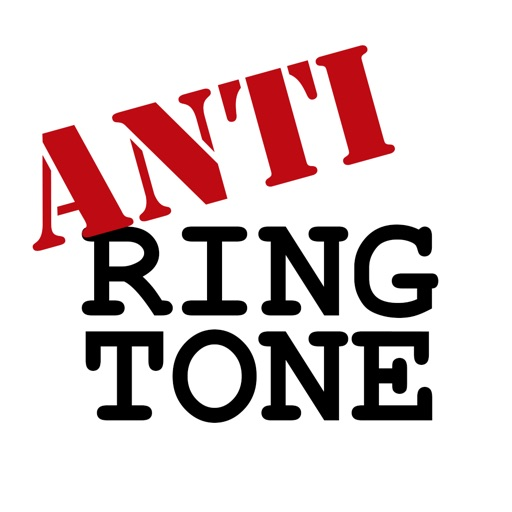AntiRingtone: The Cure for the Common Ringtone! Talking Messages vs Music/Song Ringtones