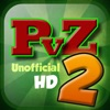 """Unofficial Guide for """"Plants vs Zombies 2"""" HD"""