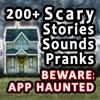 200+ Scary Stories, Sounds, And Pranks - Tales Of Horror, Ghosts, Vampires, Werewolves, Witches, and more!