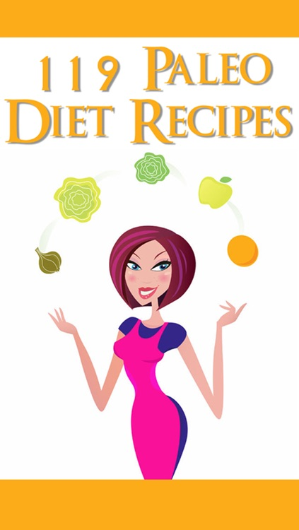Paleo Diet Recipes: 102 Paleo Diet Recipes From A Caveman