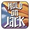 Hold on Jack