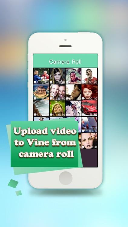 Vine Uploader Pro - Upload custom videos to Vine from your camera roll